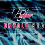 MotoGP: Untold Story